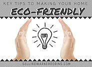 Key Tips to Make Your Home More Eco-Friendly