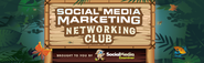 Social Media Marketing Networking Club