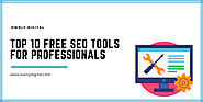 Top 10 Free SEO Tools To Make Your SEO Efforts More Effective