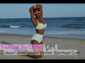 (RYC) 11: DIY Classic High Waist Retro Bathing Suit