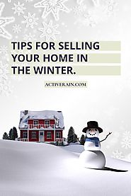 Essential Tips For Selling Your Home In The Winter