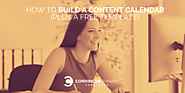 How to Build a Content Calendar (Plus a Free Template)