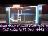Cheap Above Ground Pools Tyler Tx 903-265-4443