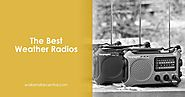 The Best Weather Radio (Jan. 2017) - Buyer's Guide and Reviews