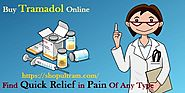 Buying Tramadol Online | Order Tramadol Online Here With Fast Delivery