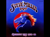 10: The Steve Miller Band - Take the Money and Run