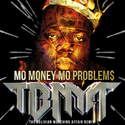 6: The Notorious B.I.G. - Mo Money Mo Problems