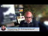 """Dreaming With Entrepreneurs""--Sarah Santacroce"