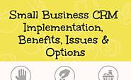 What to look for in a Small Business CRM Implementation - Compare Reviews, Features, Pricing in 2019 - PAT RESEARCH: ...