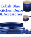 Best Cobalt Blue Kitchen Decor and Accessories 2014