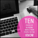 10 pieces of blogging advice from people in the know. - fat mum slim | fat mum slim