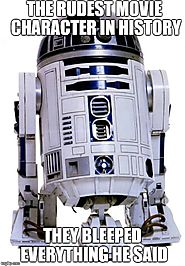 What Did You Just Say R2D2?