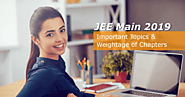 Important Topics for JEE Main & Weightage of Chapters in JEE Main 2019