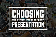 Choosing the Perfect Image for Your Presentation