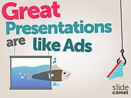 Great Presentations Are Like Ads by @slidecomet @itseugenec @kaixins…