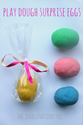 DIY Play Dough Surprise Eggs