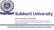 Subharti University Distance Admission Courses & Fee Structure