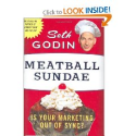 Amazon.com: Meatball Sundae: Is Your Marketing out of Sync? (9781591841746): Seth Godin: Books