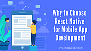Reasons to Choose React Native for Mobile App Development