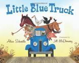 Little Blue Truck Board Book: Alice Schertle