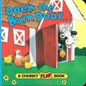 Open the Barn Door (A Chunky Book(R)): Christopher Santoro