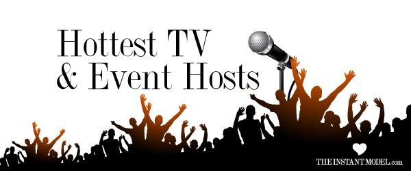 Headline for Hottest Tv & Event Hosts