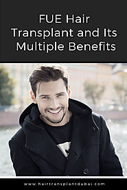 FUE Hair Transplant and Its Multiple Benefits | Hair Transplant Clinic