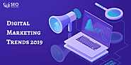 Digital Marketing Trends 2019 For Businesses| SEO Warriors