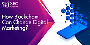 How Blockchain Can Change The Digital Marketing Industry | SEO Warriors