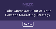 Moz Content – Audit, Measure, and Discover Relevant Content
