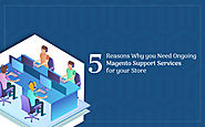 Why on-going Support Service is Crucial for Any Magento Store?