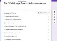 The NEW Google Forms: 9 classroom uses