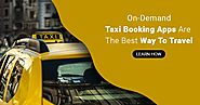 Why Taxi Booking Apps Is The Smartest Startup Idea for 2019?