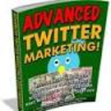 Advanced Twitter Marketing Strategies For Those Marketing On Twitter