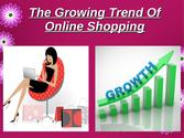 Various Trends of Online Shopping