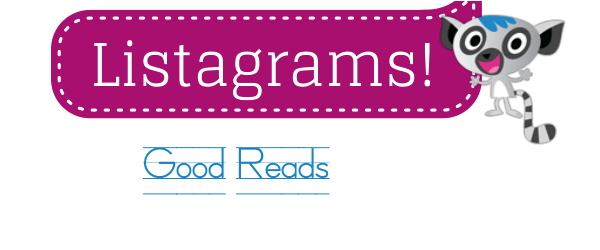 Headline for Listagrams from Listly #12 - Good Reads