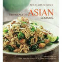 Williams-Sonoma Essentials of Asian Cooking by Farina Kingsley