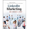 LinkedIn Marketing: An Hour a Day by Viveka Von Rosen