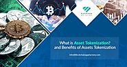 Benefits of Asset tokenization - Blockchain App Factory