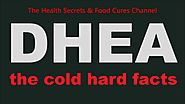 DHEA the best cold & hard facts
