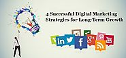 4 Successful Digital Marketing Strategies for Long-Term Growth - e-Definers Technology Blog