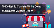 TO DO LIST TO CONSIDER WHILE DOING ECOMMERCE WEBSITE DESIGN