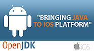 OpenJDK Bringing Java to iOS Platform
