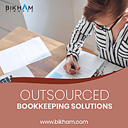 Outsourced Bookkeeping Solutions | Bikham Finance