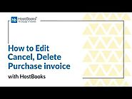 HostBooks GST Tutorial #10 - How to edit, cancel, and delete Purchase Invoice?