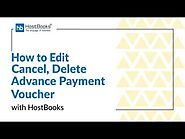 HostBooks GST Tutorial #16 - How to Edit and Delete an Advance Payment Voucher?
