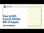 HostBooks GST Tutorial #18 How to Edit, Cancel and Delete Bill of Supply