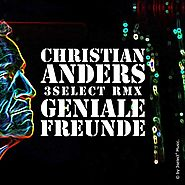 Christian Anders - Geniale Freunde
