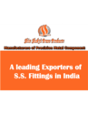 Passivation of S.S. Fiitings - A Guide by Leading Indian Exporters