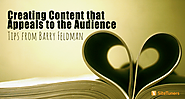 Creating Content that Appeals to the Audience: Tips from Barry Feldman [Podcast Summary]